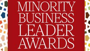Get to know the 2018 Minority Business Leader Awards honorees