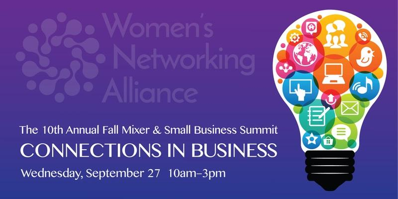 Women's Networking Alliance Small Business Summit