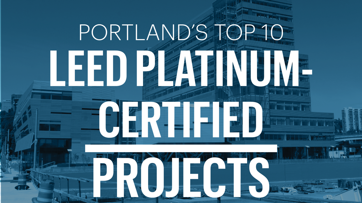 List Leaders Tour The 10 Largest Leed Platinum Certified Projects