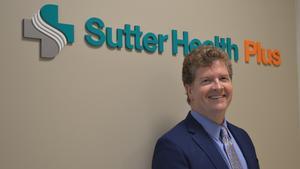 Despite growing enrollment, Sutter Health Plus CEO reassesses profitability goal