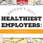 Exclusive: Here are 2017's Healthiest Employers in Oregon (Ranked)