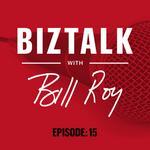 BizTalk with Bill Roy Podcast Episode 15: Rep. <strong>Ron</strong> Estes Part 2
