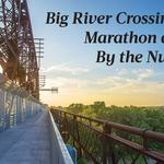 By the Numbers: The Big River Crossing road races