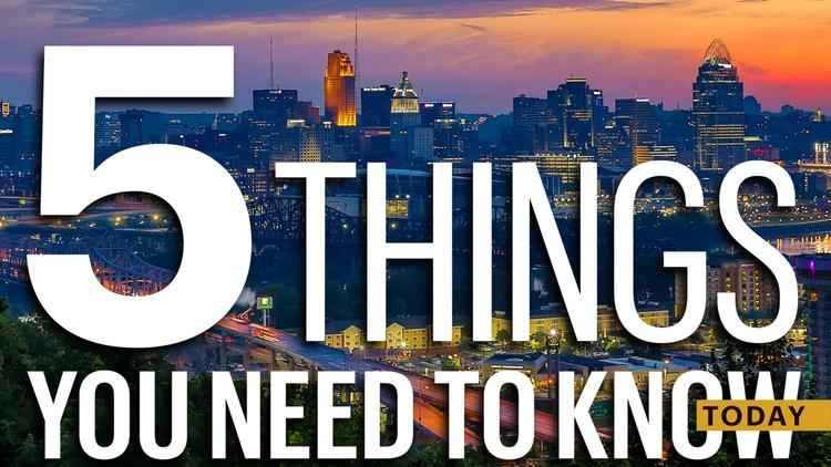 5 Things You Need To Know Cincinnati Business Courier
