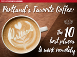 Portland's favorite coffee: The top 10 places to work remotely