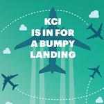 Cover Story: KCI project is in for a bumpy landing