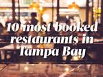 The most-booked restaurants in Tampa Bay, according to OpenTable