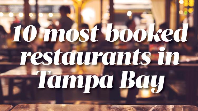 The Most Booked Restaurants In Tampa Bay And Sarasota