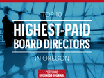 List Leaders: The 10 highest-paid corporate board directors in Oregon