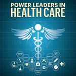 Learn more about the 2017 Power Leaders in Health Care