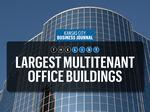 Top of the List: Largest multitenant office buildings
