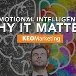 Emotional intelligence — Why it matters?