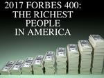 Forbes' 2017 list of richest Americans adds 2 Texans, loses 1 Houstonian
