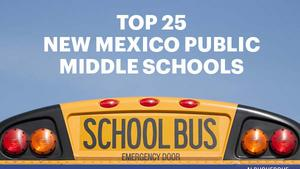 See the new rankings of the best public middle schools in New Mexico (slideshow)