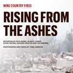 Rising from the ashes: Challenges and opportunities ahead after Wine Country fires