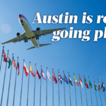 Austin's international profile takes off: Boost in global flights bodes well for Central Texas economy