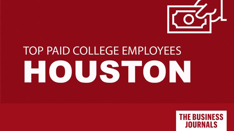 See Which Houston Universities Employees Have The Highest Salaries