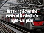 By the numbers: What Nashville's light-rail lines would cost per mile