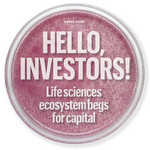 Cover Story: Cash Crunch: Local life science companies struggle to raise capital