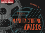 Oregon manufacturing awards: Celebrating 2017's makers