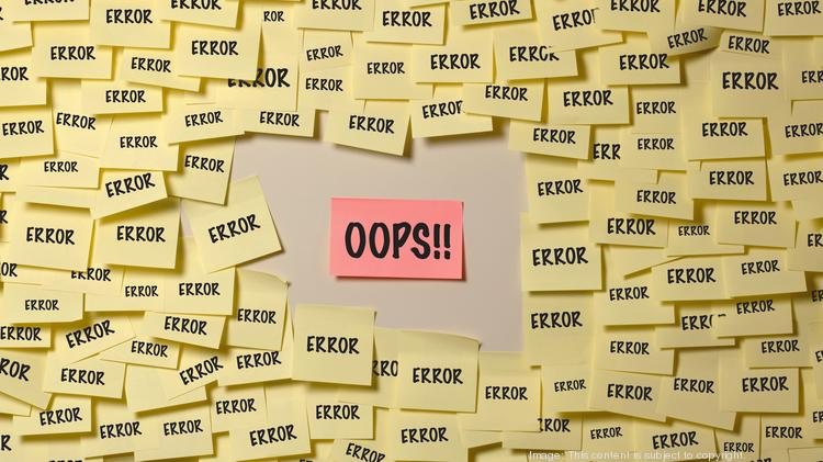 How to stop the small mistakes that are slowly killing your company - The  Business Journals