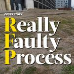 RFP: Really Faulty Process. Why cities and counties struggle to develop their properties