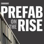 Cover Story: Prefab rises in the Kansas City construction market (Video)