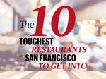 These are the top 10 toughest San Francisco restaurants to get into