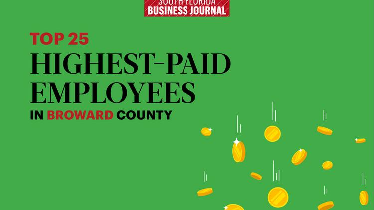 These are the Top 25 highest-paid Broward County public