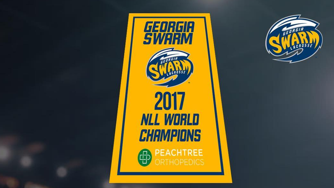 Georgia Swarm to raise 2017 NLL World Champion Banner at ...