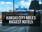Top of the List: Biggest hotels in Kansas City