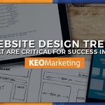 Website design trends that are critical for success in 2018