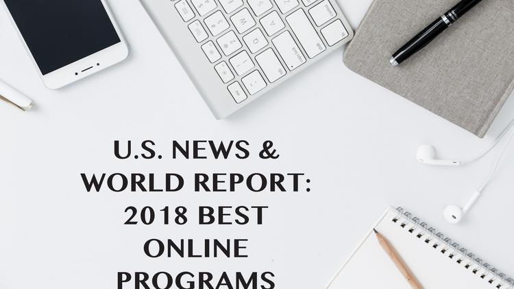 U S  News & World Report's 2018 Best Online Programs lists