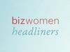 Meet Bizwomen's Headliners
