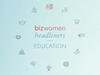 Bizwomen Headliners in Education