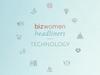 Bizwomen Headliners in Technology