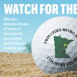 Some metro-area country clubs headed for the green while others risk the hazard