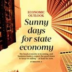 Sunny days ahead for state's economy, but have an umbrella handy