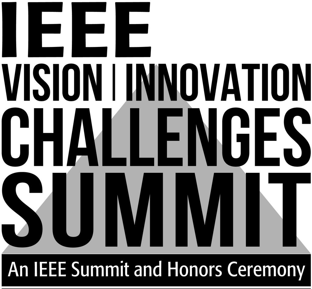 IEEE Vision, Innovation, and Challenges Summit & Honors Ceremony