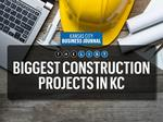 Top of the List: Biggest construction projects in Kansas City