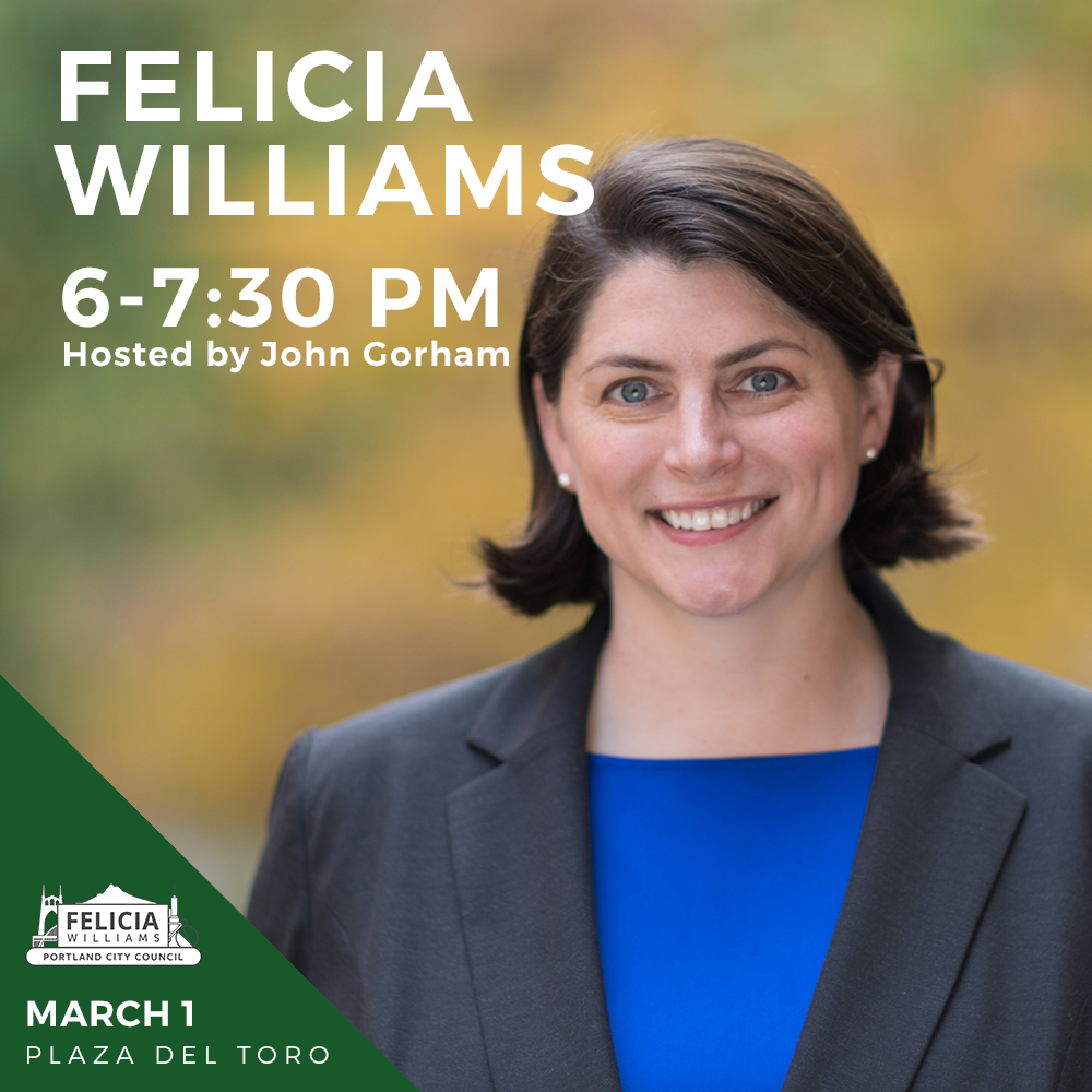 AN EVENING WITH PORTLAND CITY COUNCIL CANDIDATE FELICIA WILLIAMS
