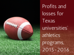 Here's how much Texas public universities spent on athletics in 2015-16