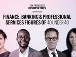 Meet the finance, banking and professional services figures in our 40 Under 40 Class of 2018