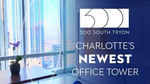 Property Spotlight: 300 South Tryon