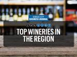 Top of the List: Largest wineries in the region