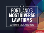 Portland's most diverse law firms: Discover which firms employ the most women and minority attorneys