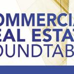 Commercial Real Estate Roundtable