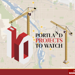 Crane Watch: A look at 10 dirt-turning Portland projects to know