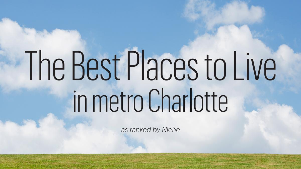 Ranking metro charlotte 39 s best places to live slideshow for Best places to live us