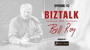 BizTalk with Bill Roy Episode 42: The NCAA tournament in Wichita